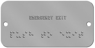 "'Push To Exit' Braille Sign Braille Sign -  EMERGENCY EXIT  ⠏⠥⠎⠓ ⠞⠕ ⠑⠭⠊⠞  "",""BOTTOM_ROWS"","""