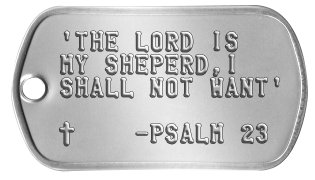 Spiritual Inspiration Dog Tags 'THE LORD IS MY SHEPERD,I SHALL NOT WANT'    t    -PSALM 23