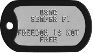 Semper Fi Dogtags      USMC    SEMPER FI  FREEDOM IS NOT      FREE