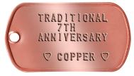 Spouse Dogtags - TRADITIONAL 7TH ANNIVERSARY  ♥ COPPER ♥