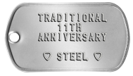 Spouse Dogtags - TRADITIONAL 11TH ANNIVERSARY  ♥ STEEL ♥