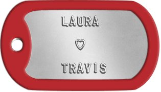 Spouse Dog Tags     LAURA                ♥          TRAVIS