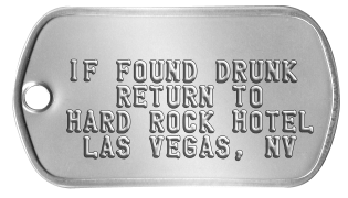 Stag Night    IF FOUND DRUNK    RETURN TO HARD ROCK HOTEL  LAS VEGAS, NV