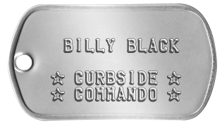Stocking Stuffer Gifts    BILLY BLACK      ★ CURBSIDE ★  ★ COMMANDO ★