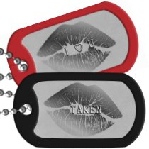 Taken Boyfriend Dog Tags -   TAKEN