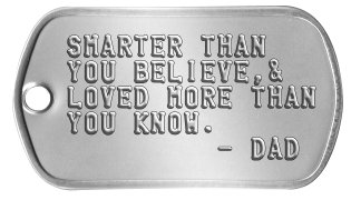 0b16160ec2bf Proud of My Son Dog Tags SMARTER THAN YOU BELIEVE,& LOVED MORE THAN YOU