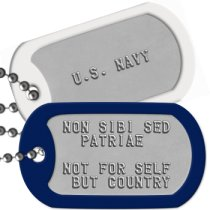 Unofficial Navy Moto - NON SIBI SED PATRIAE Navy Motto Dog Tags - NON SIBI SED PATRIAE  NOT FOR SELF BUT COUNTRY