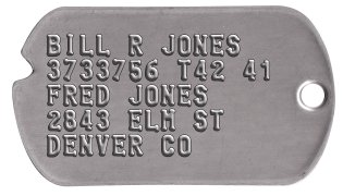 Veteran Heirloom Dog Tags BILL R JONES 3733756 T42 41 FRED JONES 2843 ELM ST DENVER CO