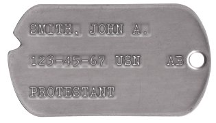Navy Dog Tags 1959-1967 (Vietnam War Era) SMITH, JOHN A.  123-45-67 USN   AB  PROTESTANT