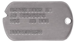 Air Force Dog Tags 1954-1967 (Vietnam War Era) SMITH,JOHN A. AF 12345678 T56   AB POS  PROTESTANT