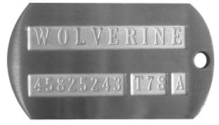 Wolverine Weapon-X Dog Tag  WOLVERINE  45825243 T78 A