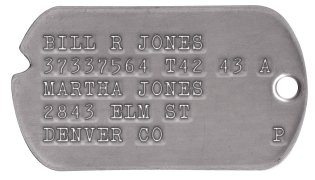Army Dog Tags 1941-1943 (WWII Era) BILL R JONES 18370798 T42 43 A MARTHA JONES 2843 ELM ST DENVER CO        P