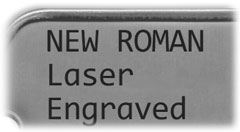 New Roman Laser Engraved