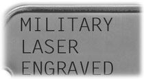 Military Laser Engraved